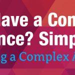 You Have a Complex Advance? Simplify It