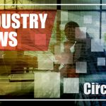 Security industry News Brought to you by the Circuit Magazine